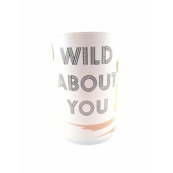 Oroszlánkirályos mintás henger alakú fém persely Wild About You felirattal 10*15 cm